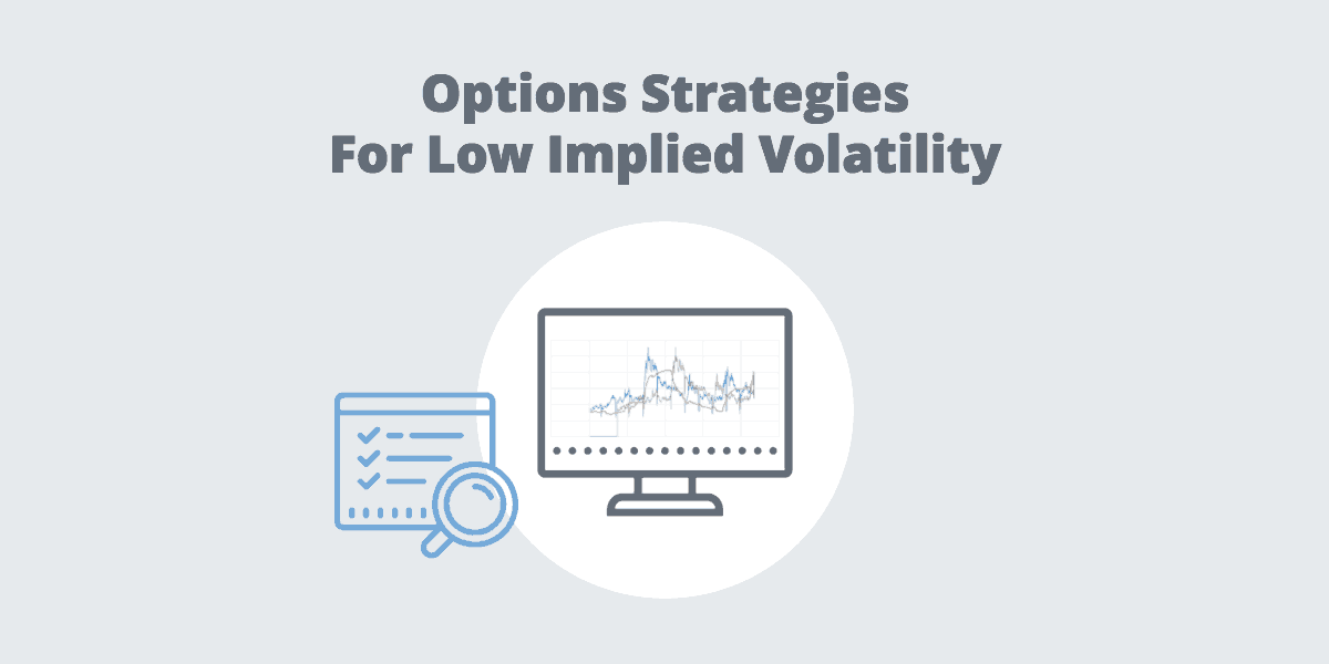 Options Strategies For Low Implied Volatility Infographic